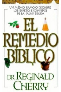 Remedio Biblico -  - Cherry, Reginald