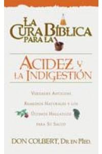 Cura Biblica Para La Acidez -  - Colbert, Don