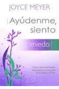 Ayudenme Siento Miedo -  - Meyer, Joyce