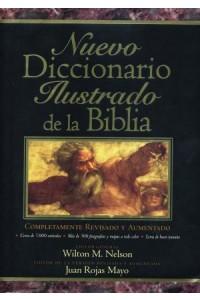 Nuevo Diccionario Ilustrado de la Biblia -  - Nelson, Wilton