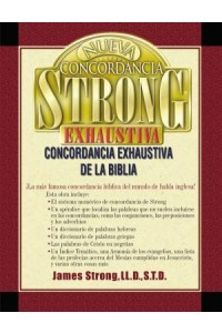 Nueva Concordancia Strong Exhaustiva de la Biblia -  - Strong, James