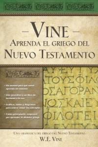 Aprenda el Griego del Nuevo Testamento -  - Vine, W. E.