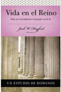 Vida en el Reino -  - Hayford, Jack W.