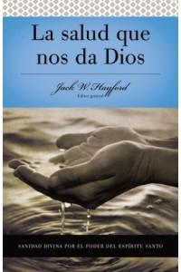 Salud que nos da Dios -  - Hayford, Jack W.
