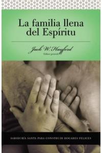 Familia Llena del Espíritu -  - Hayford, Jack W.