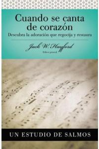 Cuando se Canta de Corazón -  - Hayford, Jack W.