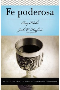 Fe Poderosa -  - Hayford, Jack W.