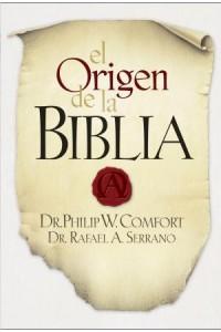 Origen de la Biblia -  - Comfort, Philip W.