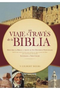 Un Viaje a Través de la Biblia: Journey through the Bible -  - Beers, V. Gilbert