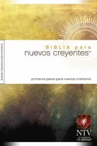 Biblia Para Nuevos Creyentes NTV: New Believer's Bible NTV -  - Tyndale