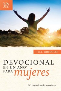 Devocional en un año para mujeres: The One Year Devotions for Women -  - Briscoe, Jill