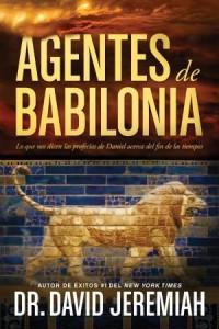 Agentes de Babilonia: Agents of Babylon -  - Jeremiah, David