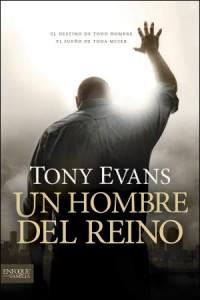 Un Hombre del Reino: Kingdom Man -  - Evans, Tony