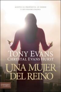 Una Mujer del Reino: Kingdom Woman -  - Evans, Tony