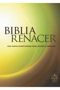 Biblia Renacer RVR60: Life Recovery Bible, RVR60 -  - Arterburn, Stephen