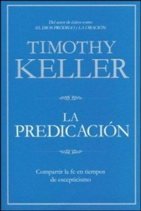Predicación -  - Keller, Timothy