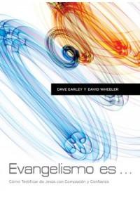 Evangelismo Es -  - Earley, Dave