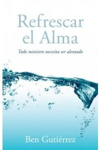 Refrescar el Alma -  - Gutiérrez, Ben