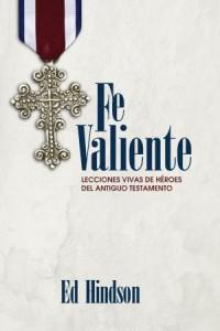 Fe Valiente - 9781433679162 - Hindson, Ed