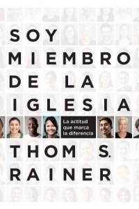 Soy Miembro De La Iglesia -  - Rainer, Thom S.