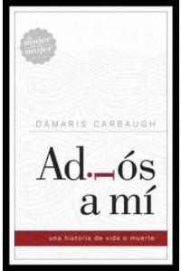 Adiós a Mí -  - Carbaugh, Dámaris
