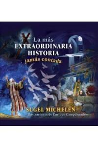 Más Extraordinaria Historia Jamás Contada -  - Michelén, Sugel