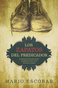 Zapatos Del Predicador: The Preacher's Shoes -  - Escobar, Mario