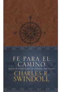 Fe Para El Camino: Faith for the Journey -  - Swindoll, Charles R.