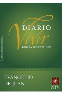 Biblia de Estudio del Diario Vivir NTV, Evangelio de Juan: Life Application Study Bible NTV, Gospel of John -  - Tyndale House Publishers, Inc.