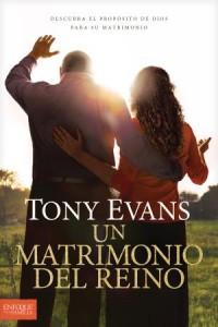 Matrimonio del Reino: Kingdom Marriage -  - Evans, Tony