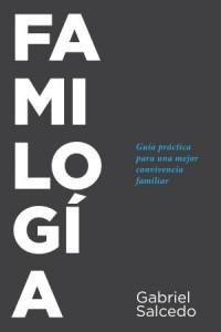 Familogía: Familogy  -  - Salcedo, Gabriel