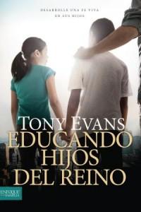 Educando hijos del reino: Raising Kingdom Kids -  - Tyndale