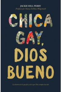 Chica gay, Dios bueno -  - Perry, Jackie Hill
