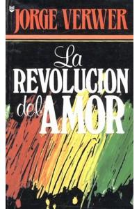 Revolución del amor, La -  - Verwer, George