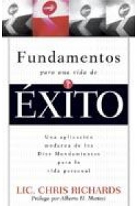 Fundamentos Para Una Vida De Exito -  - Richards, Chris