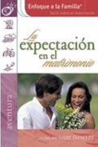 Expectacion En El Matrimonio -  - Dobson, James