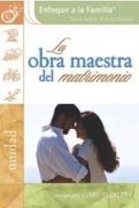 Obra Maestra Del Matrimonio - 9781591854401 - Dobson, James