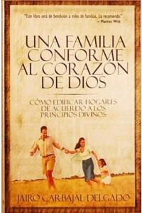 Una Familia Conforme al Corazón de Dios -  - Carbajal, Jairo
