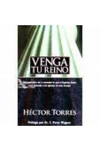 Venga Tu Reino - Book -  - Torres, Hector