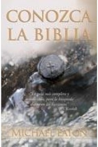 Conozca La Biblia -  - Eaton, Michael