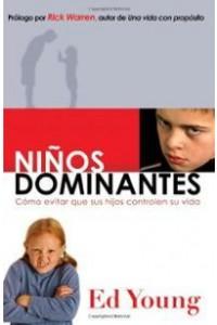 Niños Dominantes -  - Young, Ed