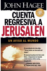 Cuenta Regresiva a Jerusalén -  - Hagee, John