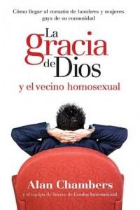 Gracia De Dios Y El Vecino Homosexual -  - Chambers, Alan