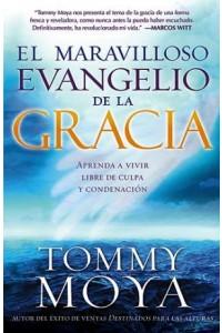 Maravilloso Evangelio De Gracia -  - Moya, Tommy