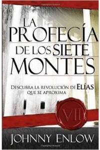 Profecia De Los Siete Montes -  - Enlow, John