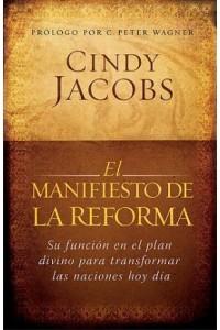 Manifiesto De La Reforma -  - Jacobs, Cindy
