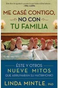 Me Case Contigo, No Con Tu Familia -  - Mintle, Ph.D., Linda
