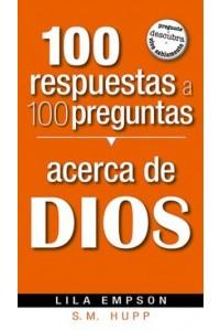 100 Respuestas A 100 Preguntas- De Dios -  - Empson, Lila