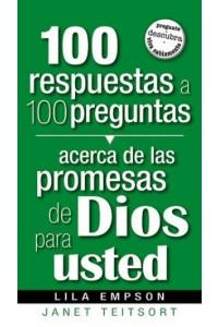 100 Respuestas A 100 Preguntas- Promesas De Dios Para Usted -  - Empson, Lila