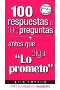 100 Respuestas Antes Que Diga Lo Prometo -  - Empson, Lila
